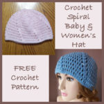 Crochet Spiral Baby & Adult Hat