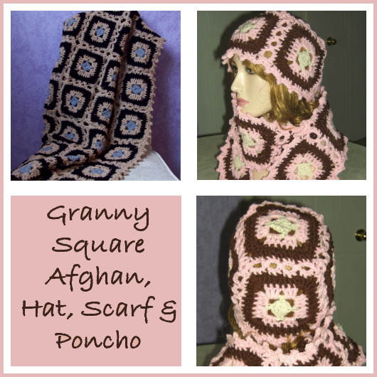 Granny Square Afghan, Hat, Scarf and Poncho