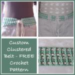 Custom Clustered Belt – FREE Crochet Pattern