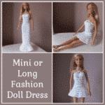Mini or Long Crochet Fashion Doll Dress