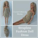 Strapless Fashion Doll Dress ~ FREE Crochet Pattern