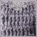 Front Post Extended Double Crochet (FPEDC)