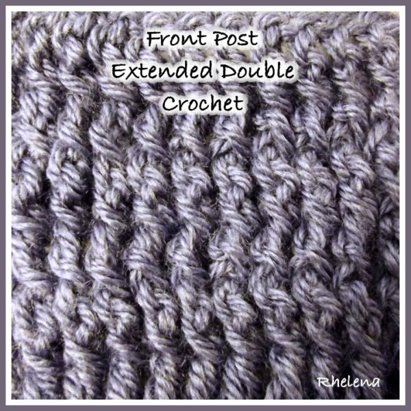 Front Post Extended Double Crochet (FPEDC) - Photo Tutorial