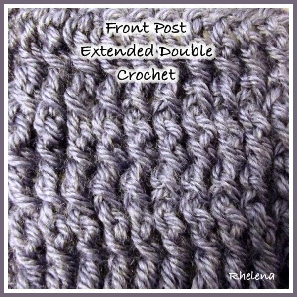 Crochet Stitches Front Post Double Crochet : Front Post Extended Double Crochet (FPEDC) ~ Crochet Tutorial