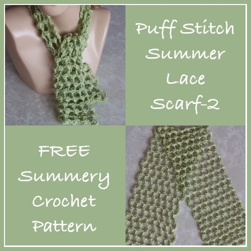 Puff Stitch Summer Lace Scarf - FREE Crochet Pattern