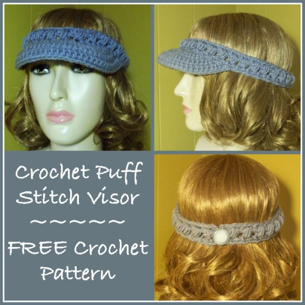Crochet Puff Stitch Visor - Free Crochet Pattern
