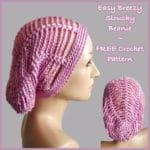 Easy Breezy Slouchy Beanie ~ FREE Crochet Pattern