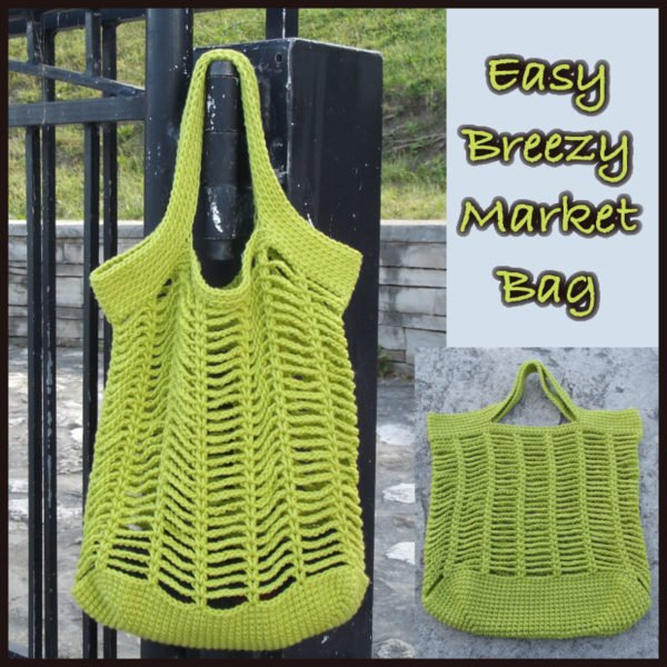 Easy Breezy Market Bag Crochet Pattern