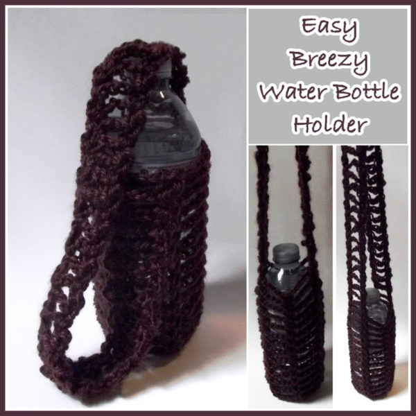 Easy Breezy Water Bottle Holder ~ FREE Crochet Pattern