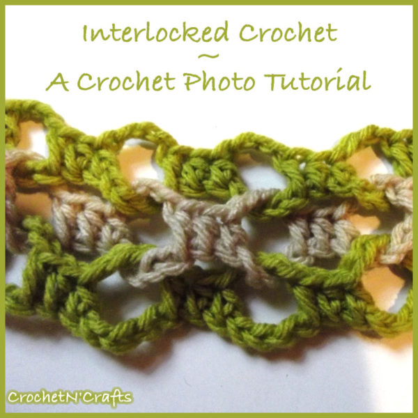 Interlocked Crochet - Photo Tutorial
