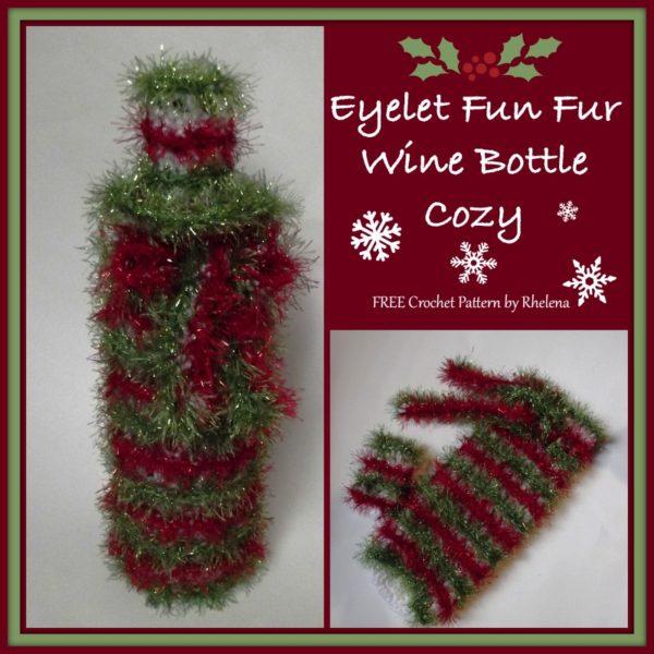 Eyelet Fun Fur Wine Bottle Cozy ~ FREE Crochet Pattern
