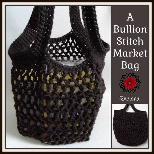 A Bullion Stitch Market Bag ~ FREE crochet Pattern