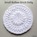 Small Bullion Stitch Doily ~ FREE Crochet Pattern
