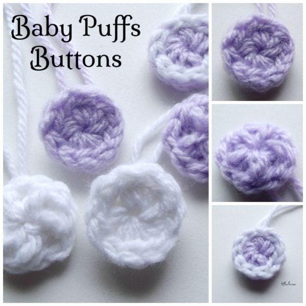Baby Puffs Buttons ~ FREE Crochet Pattern
