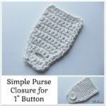 Simple Purse Closure ~ FREE Crochet Pattern