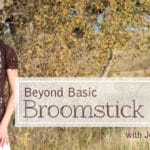 Beyond Basic Broomstick Lace by Jennifer Hanson from Craftsy