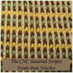 How to Crochet the CNC Seasonal Stripes