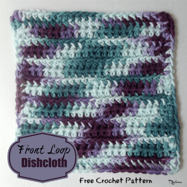 Front Loop Dishcloth - CrochetNCrafts