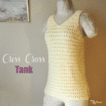 Criss Cross Tank ~ FREE Crochet Pattern