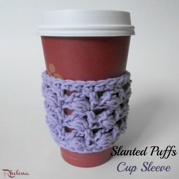 Slanted Puffs Cup Sleeve ~ FREE Crochet Pattern