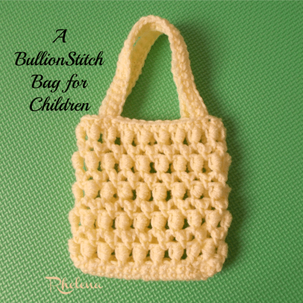 A Bullion Stitch Bag for Children ~ FREE Crochet Pattern