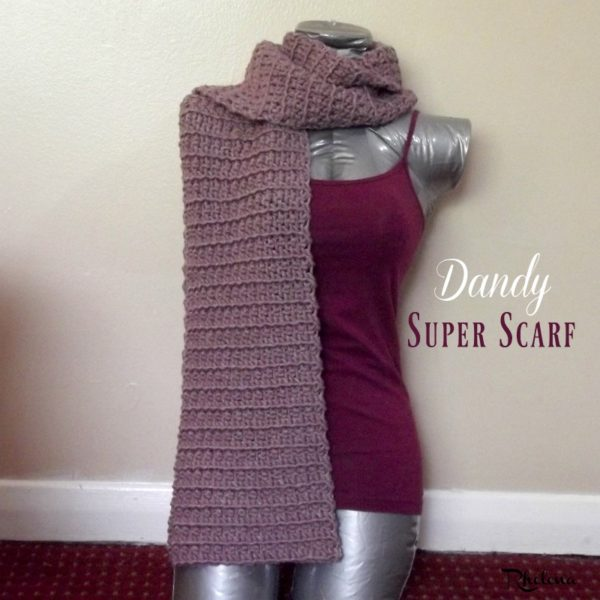 Dandy Super Scarf ~ Free Crochet Pattern