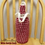 Alternating Wine Bottle Cozy ~ FREE Crochet Pattern