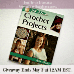 Book Review and Giveaway: 24-Hour Crochet Projects by Rita Weiss