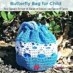Butterfly Bag for Child ~ FREE Crochet Pattern by American Crochet