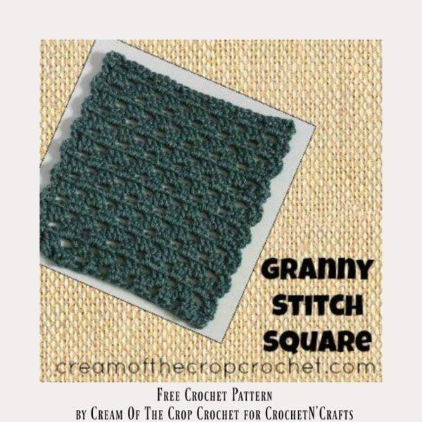 Granny Stitch Square ~ FREE Crochet Pattern by Cream Of The Crop Crochet