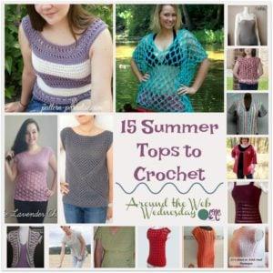 15 Summer Tops to Crochet ~ FREE Crochet Pattern Roundup
