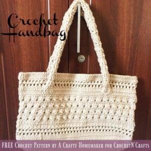 Crochet Handbag by A Crafty Homemaker for CrochetN'Crafts