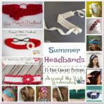 Crochet Summer Headbands ~ 15 FREE Crochet Patterns from Around the Web