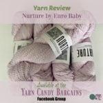 Yarn Review ~ Nurture by Euro Baby