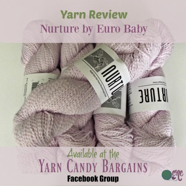 Yarn Review - Nurture by Euro Baby