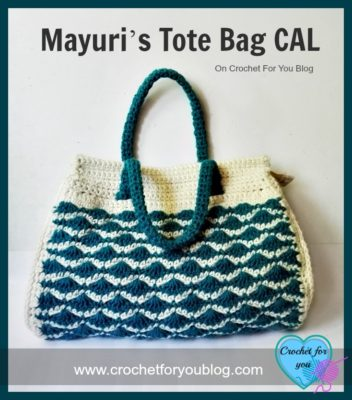 Mayuri's Tote Bag CAL by Crochet For You