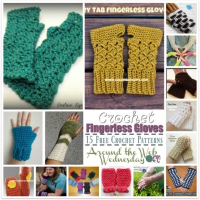 Crochet Fingerless Gloves ~ 15 FREE Crochet Patterns from Around the Web