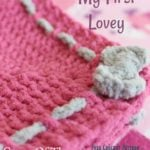My First Lovey by Cream Of The Crop Crochet