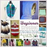 Beginner Crochet Patterns ~ 15 FREE Crochet Patterns from Around the Web