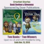 Crochet Stories ~ Book Review and Giveaway Sponsored by Dover Publications