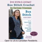 Box Stitch Crochet by Corinne Freeman ~ Book Review & Giveaway