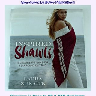"""Details for the """"Inspired Shawls"""" Knitting Pattern Book Review & Giveaway Sponsored by Dover Publication."""