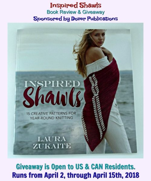 "Details for the ""Inspired Shawls"" Knitting Pattern Book Review & Giveaway Sponsored by Dover Publication."