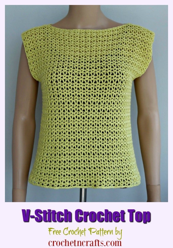 Free V-Stitch Crochet Top Pattern. The summer crochet tank top pattern is available in women sizes XS to XL. The open stitch makes it perfect for summer. #crochet #top #v-stitch #freecrochetpattern #crochetncrafts