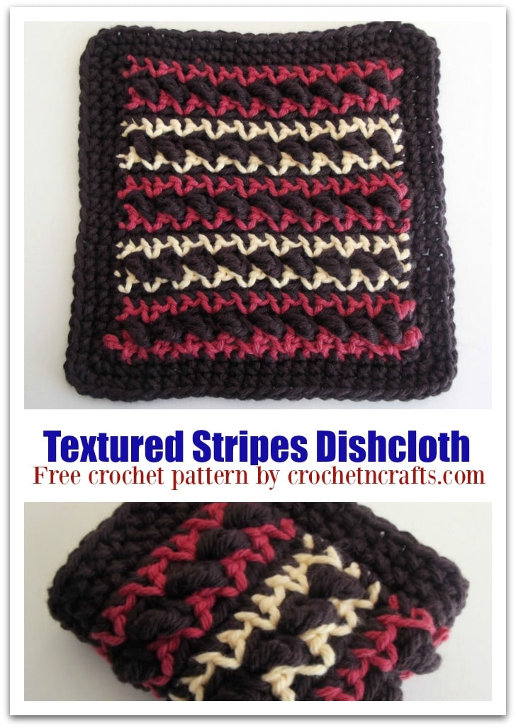 Free Crochet Pattern for a Textured Stripes Dishcloth. The crochet dishcloth pattern is easy to adjust in size. #crochet #dishcloth @crochetncrafts