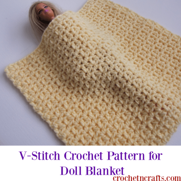 V-Stitch Crochet Pattern for Doll Blanket is shown covering a Barbie doll.