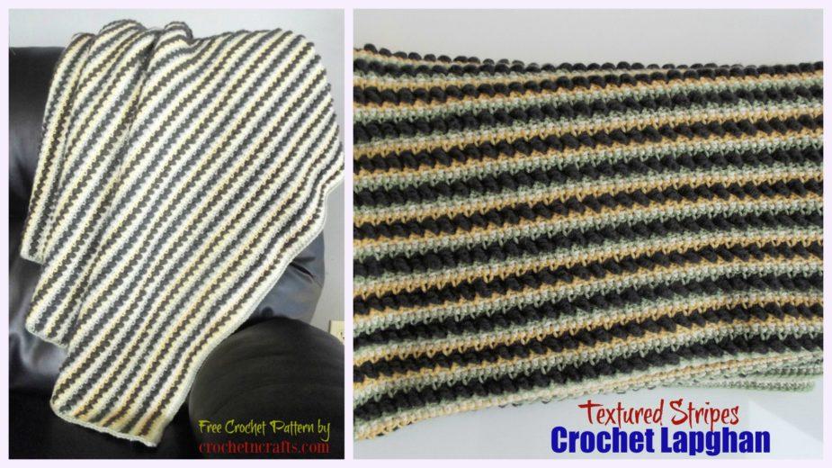 Textured Stripes Crochet Lapghan Crochetncrafts