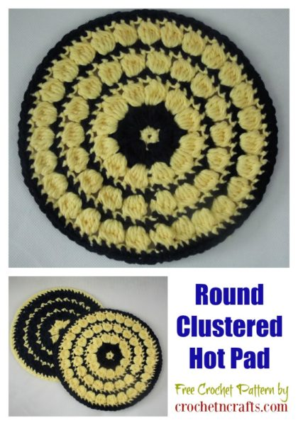Free Round Clustered Hot Pad Crochet Pattern. Crochet it in a single or two-color tone.