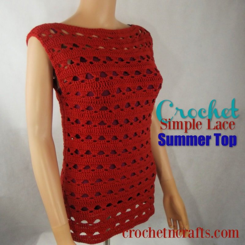 Crochet Simple Lace Summer Top ~ FREE crochet pattern is available in sizes XS to XL.