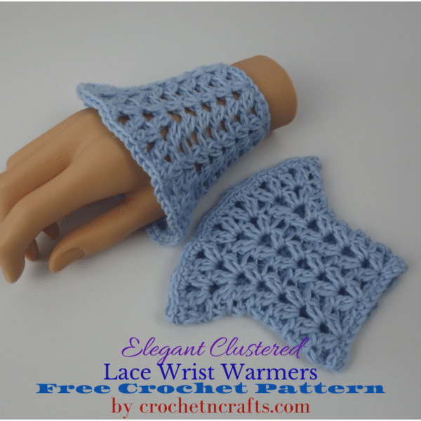 Elegant Clustered Lace Wrist Warmers Crochet Pattern